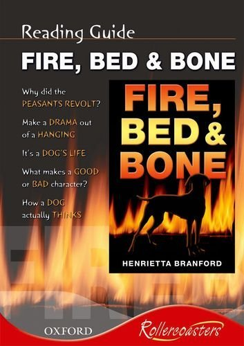 Fire, Bed and Bone: Reading Guide (Rollercoasters) by Henrietta Branford (2008-01-24) par Henrietta Branford
