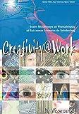 Expert Marketplace - Univ.-Lektor Dipl.-Ing. Dr.  Reinhard  Willfort  - Creativity@Work für Wissensarbeit: Kreative Höchstleistungen am Wissensarbeitsplatz auf Basis neuester Erkenntnisse der Gehirnforschung (Berichte aus der Wirtschaftsinformatik)