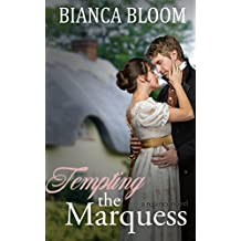Tempting the Marquess: A Regency Novel (Free and Fetching Ladies Book 2) (English Edition)