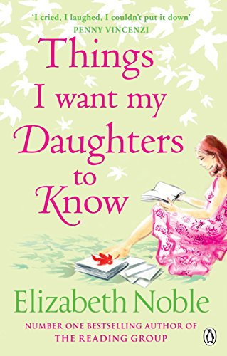 Things I Want My Daughters to Know (English Edition)