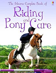 Complete Book of Riding and Pony Care (Usborne Reference) by Gill Harvey (2009-09-25)