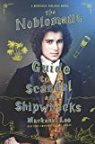 The Nobleman's Guide to Scandal and Shipwrecks (Montague Siblings Book 3) (English Edition)