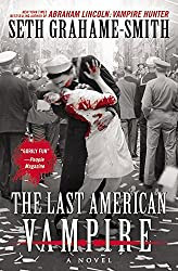 The Last American Vampire by Seth Grahame-Smith (2015-09-01)