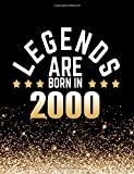 Legends Are Born in 2000: Birthday Notebook/Journal for Writing 100 Lined Pages, Year 2000 Birthday Gift, Keepsake Book (Gold & Black)
