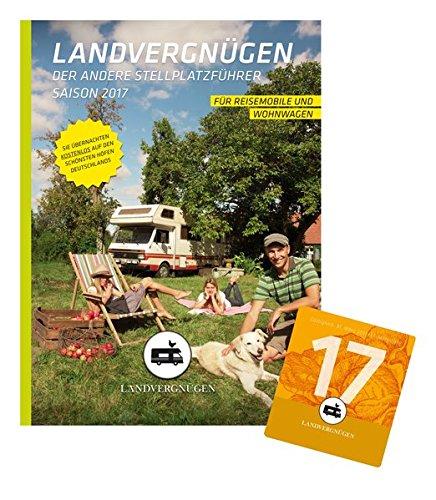 chland: Der andere Stellplatzführer Saison 2017 ()
