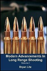 Modern Advancements in Long Range Shooting by Bryan Litz (2014-08-01)