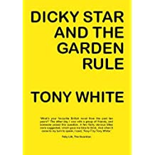 Dicky Star and the Garden Rule