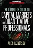 The Complete Guide to Capital Markets for Quantitative Professionals (Mcgraw-hill Library Investment And Finance)