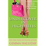 Undercover In High Heels (High Heels Mysteries #3) (English Edition)