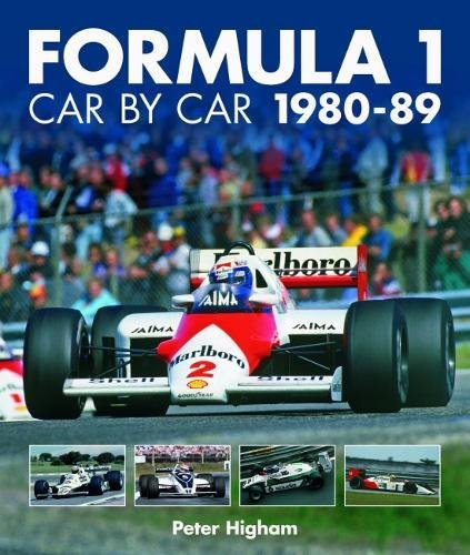 Formula 1 Car by Car 1980 - 1989 por Peter Higham