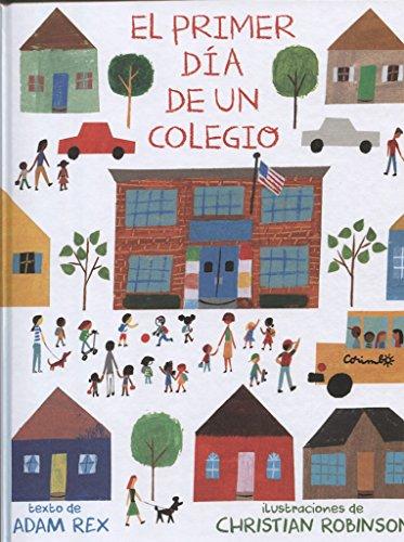 Portada del libro El primer día de un colegio (Álbumes ilustrados)