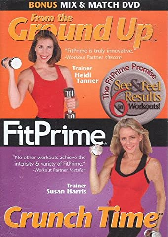 Fit Prime Mix & Match Set 1: From the Ground Up & Crunch Time