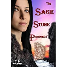The Sage Stone Prophecy (Arkana Mysteries Book 7)