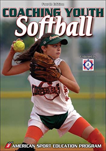 Coaching Youth Softball (English Edition) por American Sport Education Program