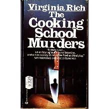 Cooking School Murders by Virginia Rich (1983-10-12)