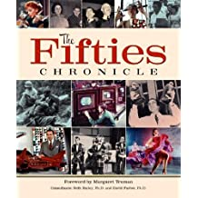 The Fifties Chronicle by Margaret Truman Daniel (Foreward) (2006-02-01)