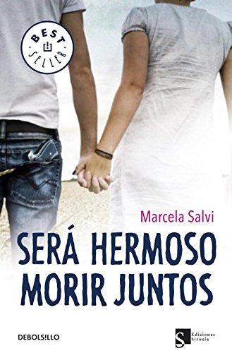 Descargar Libro Será hermoso morir juntos (BEST SELLER) de Marcela Salvi