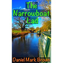 The Narrowboat Lad (The Narrowboat Lad Series Book 1)