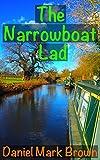Image de The Narrowboat Lad (The Narrowboat Lad Series Book 1) (English Edition)