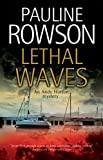 Lethal Waves (An Andy Horton Marine Mystery Book 13)