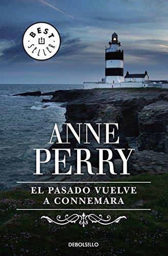 El pasado vuelve a Connemara (Historias navideñas) (BEST SELLER) por Anne Perry