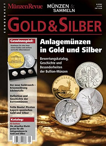 Gold & Silber Sonderheft - Barren Münzen Silber