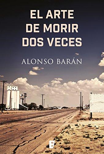 El arte de morir dos veces (Spanish Edition)