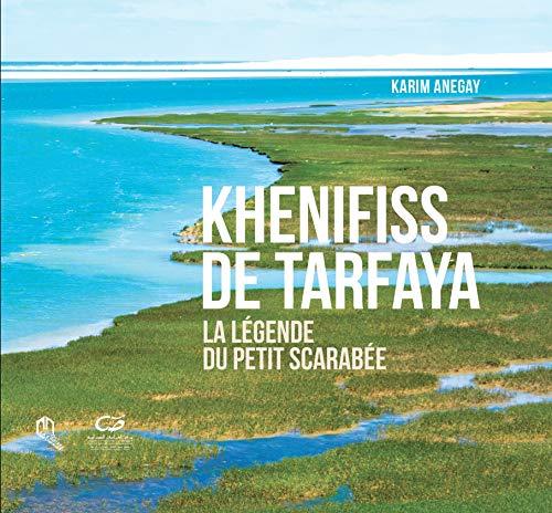 Khenifiss de Tarfaya - la Légende du Petit Scarabee (avec Coffret) par Karim Anegay,Rémy Amann