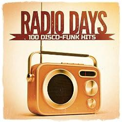 Radio Days, Vol. 1: 100 Disco-Funk Hits aus den 60er und 70er Jahren