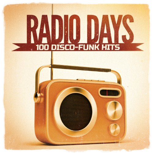 Radio Days, Vol. 1: 100 Disco-...