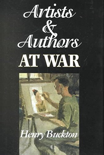 [(Artists and Authors at War)] [By (author) Henry Buckton] published on (September, 1999)
