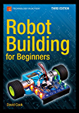 Robot Building for Beginners, Third Edition