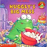 Huggly's Big Mess [Paperback] by Arnold, Tedd
