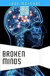 Broken Minds (A Short Story)