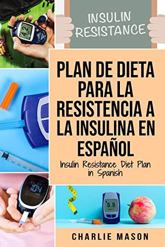 Plan De Dieta Para La Resistencia A La Insulina En Español/Insulin ...