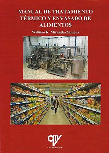 Tratamiento térmico y envasado de alimentos por William Miranda Zamora