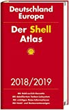 Der Shell Atlas 2018/2019 Deutschland 1:300 000, Europa 1:750 000 (Shell Atlanten) -