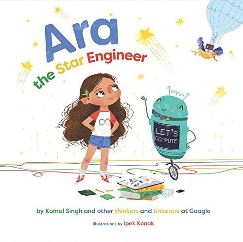 Ara the Star Engineer por Komal Singh