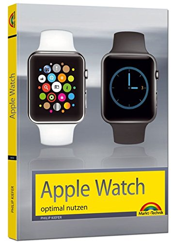 Apple Watch - optimal nutzen und bedienen Buch-Cover