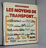 """Afficher """"Découvrons les moyens de transport"""""""