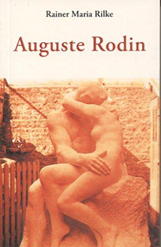 Auguste Rodin (CENTELLAS) por RAINER MARIA RILKE