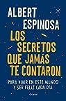 Los secretos que jamás te contaron par Espinosa