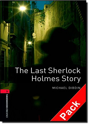 Oxford Bookworms Library 3. The Last Sherlock Holmes Story (+ CD): 1000 Headwords