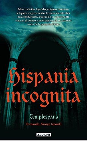 Hispania incognita por Templespaña
