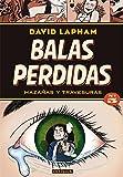 BALAS PERDIDAS OBRA COMPLETA 05 HAZAÑAS