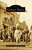 Chula Vista (Images of America: California) by Frank Roseman (2008-04-16)