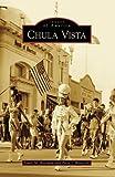 Chula Vista (Images of America: California) by Frank Roseman (2008-04-16)