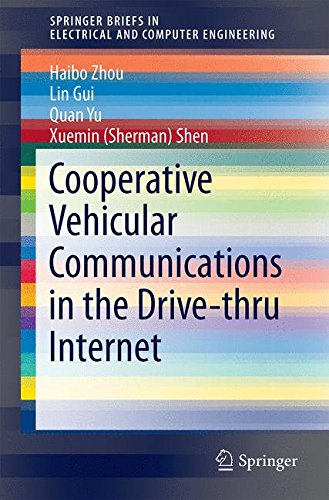 Cooperative Vehicular Communications In The Drive Thru Internet SpringerBriefs Electrical And Computer Engineering