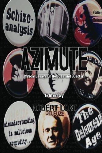 Azimute: Critical Essays on Deleuze and Guattari by Robert Lort (2011-06-23)