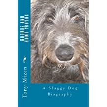 Hounds and Home Truths: A Shaggy Dog Biography by Tony Mizen (2014-09-02)